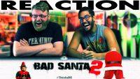 Bad-Santa-2-Red-Band-Trailer-REACTION