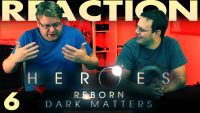 Heroes-Reborn-Dark-Matters-Episode-6-Where-The-Truth-Lies-REACTION
