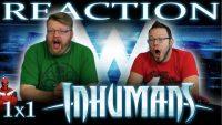 Marvels-Inhumans-1x1-REACTION-Behold...-The-Inhumans