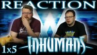 Marvels-Inhumans-1x5-REACTION-Something-Inhuman-This-Way-Comes
