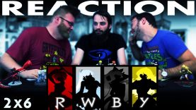"""RWBY Volume 2 Chapter 6 REACTION!! """"Burning the Candle"""