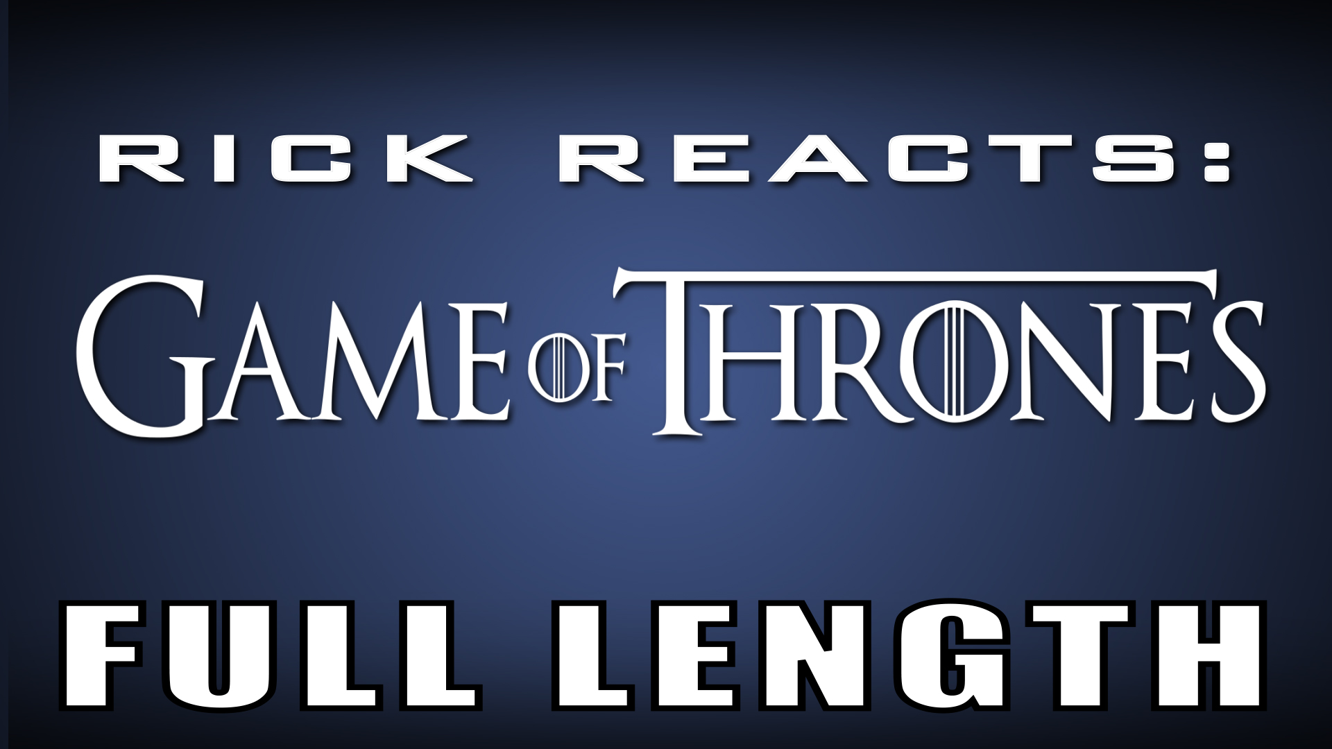 Rick Reacts Game of Thrones Full Length Icon_00000