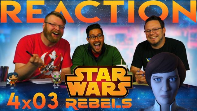 Star-Wars-Rebels-4×3-REACTION-In-the-Name-of-the-Rebellion-Part-1-attachment