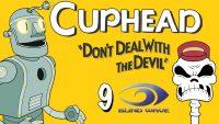 Aaron-and-Rick-Play-CUPHEAD-9-Junkyard-Jive