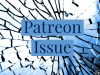 Patreon Issue
