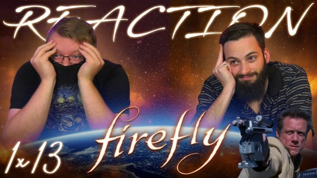 Firefly-1×13-REACTION-Heart-of-Gold-attachment