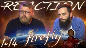 Firefly-1×14-FINALE-REACTION-Objects-in-Space-attachment