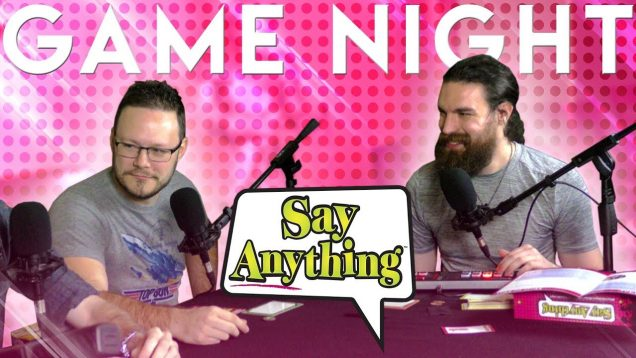 Say-Anything-GAME-NIGHT-attachment