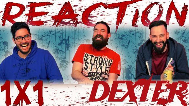Dexter 1×1 Reaction EARLY ACCESS
