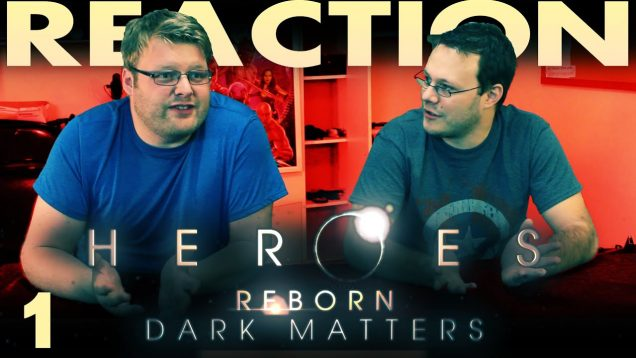 Heroes-Reborn-Dark-Matters-Episode-1-Where-Are-The-Heroes-Reaction_92dd0ea2-attachment