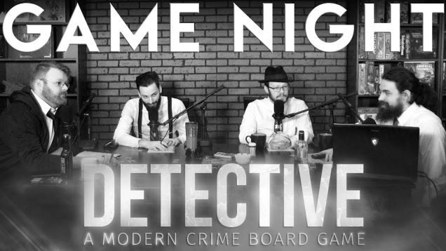 Detective: A Modern Crime Boardgame Game Night EARLY ACCESS
