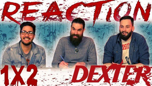 Dexter 1×2 Reaction EARLY ACCESS