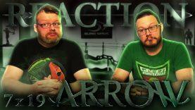 Arrow 7×19 Reaction