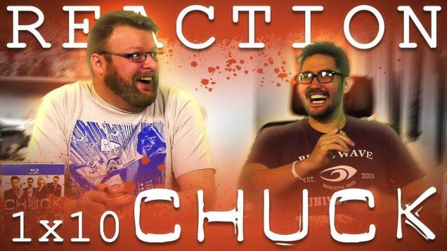 Chuck 1×10 Reaction EARLY ACCESS