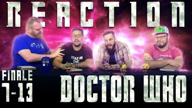 Doctor Who 7×13 Reaction EARLY ACCESS