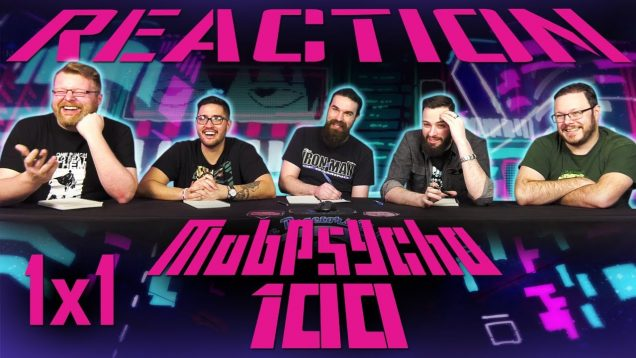 Mob Psycho 100 1×1 Reaction EARLY ACCESS