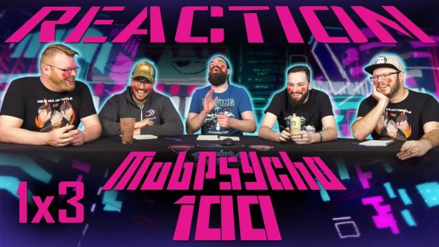 Mob Psycho 100 1×3 Reaction EARLY ACCESS
