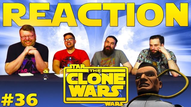 Star Wars: The Clone Wars #36 Reaction EARLY ACCESS