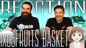 Fruits Basket 1×5 Reaction EARLY ACCESS