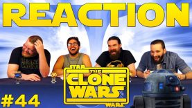 Star Wars: The Clone Wars 44 Reaction EARLY ACCESS