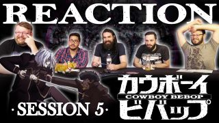 Cowboy Bebop Session 5