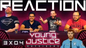 Young Justice 3×4 Reaction EARLY ACCESS