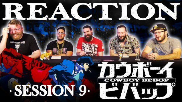 Cowboy Bebop Session 9