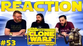 Star Wars: The Clone Wars #53 Reaction – Blind Wave