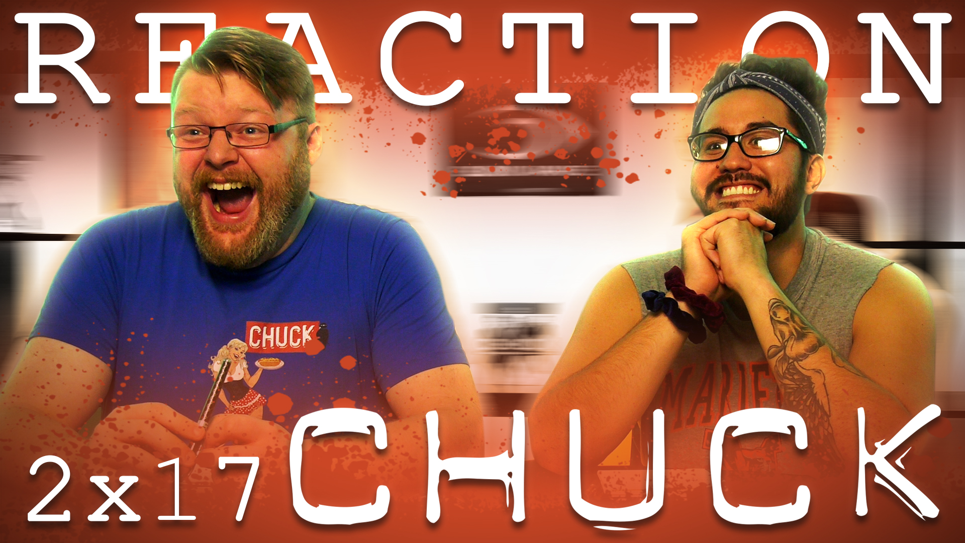 Chuck 2×17 Reaction EARLY ACCESS – Blind Wave