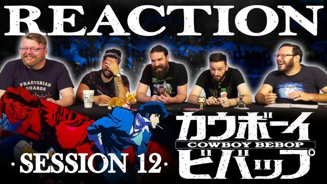 Copy of Cowboy Bebop Session 12
