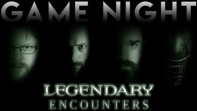Game-Night-Legendary-Encounters