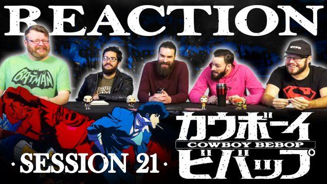 Cowboy Bebop Session 21