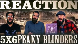 Peaky Blinders 5×6 Reaction EARLY ACCESS